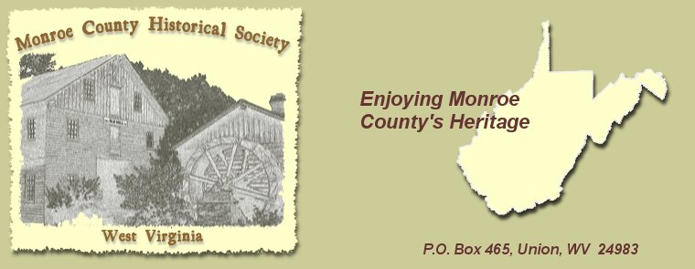 Monroe County Historical Society - West Virginia - Enjoying Monroe County's Heritage